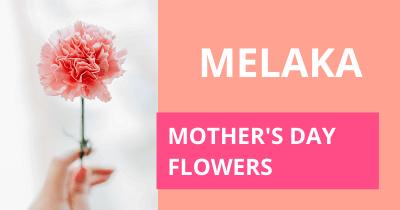 Melaka Mother's Day Flowers
